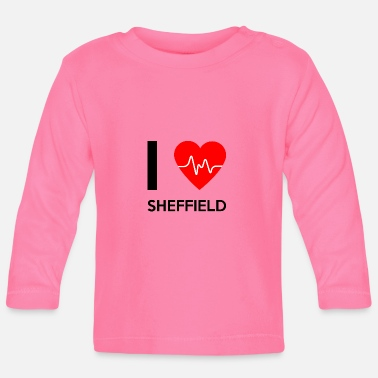 Sheffield I Love Sheffield - I love Sheffield - Baby Long Sleeve T-Shirt