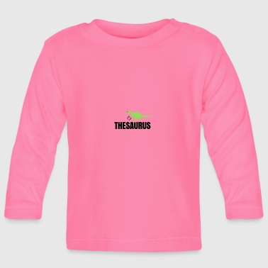 Meet the thesaurus - Baby Long Sleeve T-Shirt