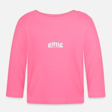 suchbegriff 39 giftig 39 baby langarmshirts online bestellen spreadshirt. Black Bedroom Furniture Sets. Home Design Ideas