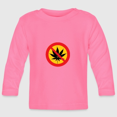 Contra Cannabis Marihuana Weed Verboten Contra NEIN - Baby Langarmshirt