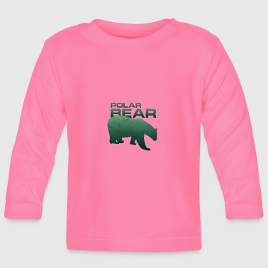 Polar Bear Polar Bear Ursus Polar Polar Bear Gift - Baby Long Sleeve T-Shirt