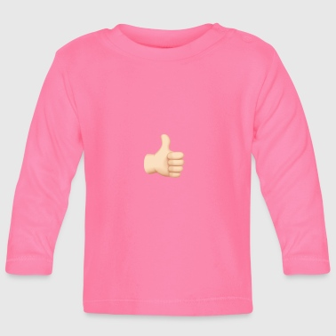 Thumbs up! Thumbs up! - Baby Long Sleeve T-Shirt