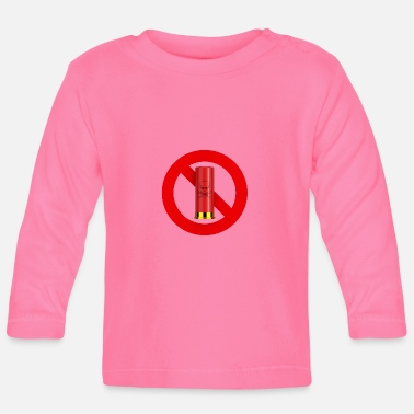 Interdiction Interdiction chasse - T-shirt manches longues Bébé