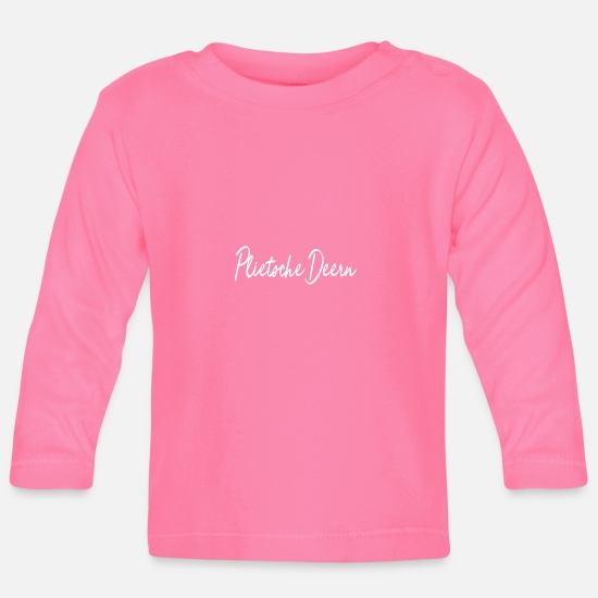 Gift Idea Baby Clothes - North German Plietsche Deern - The best at the north - Baby Longsleeve Shirt azalea