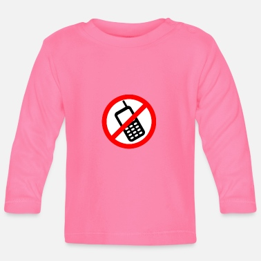 Mobile Phone Mobile phone ban Switch off mobile phone - Baby Longsleeve Shirt