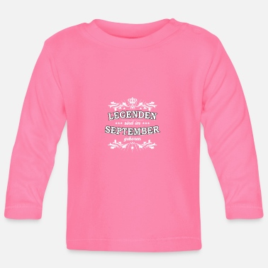 Birthday in September - Legends - Baby Long Sleeve T-Shirt
