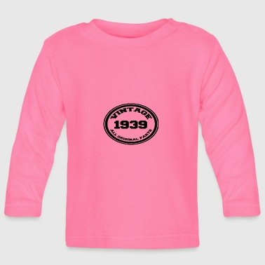 Year of birth / year 1939 - Baby Long Sleeve T-Shirt