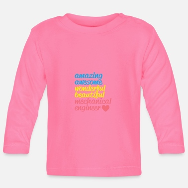 Maschinenbau AMAZING AWESOME mechanical engineer - Baby Langarmshirt