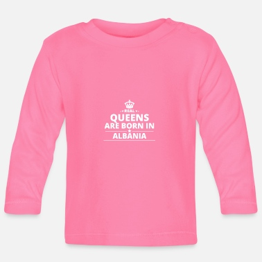 Albania LOVE GIFT queensborn in ALBANIA - Baby Long Sleeve T-Shirt