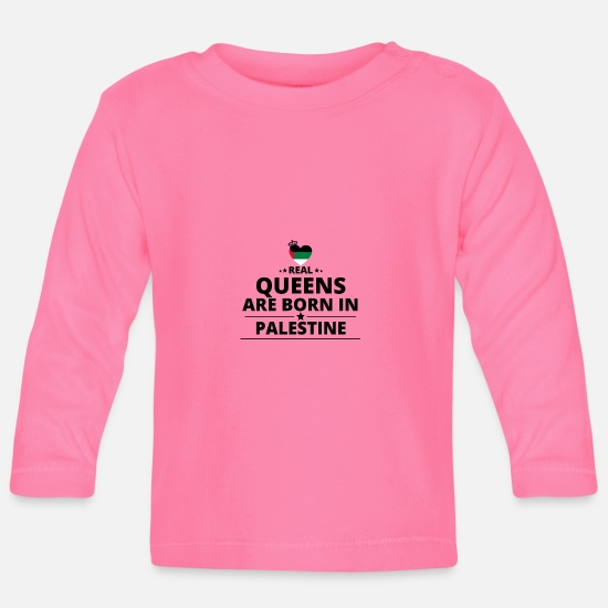 Love Baby Clothes - GIFT QUEENS LOVE FROM PALESTINE PALESTINA - Baby Longsleeve Shirt azalea