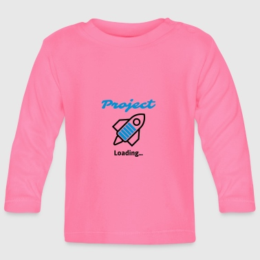 Project Loading ... - Baby Long Sleeve T-Shirt