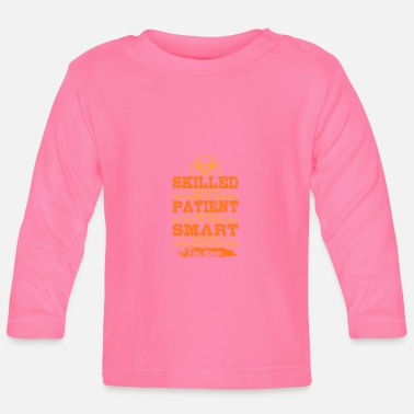 Mechanic Is Qualified, Patient And Clever. - Baby longsleeve
