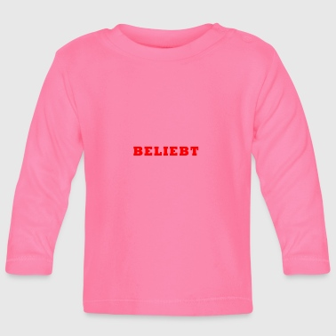Popular popular - Baby Long Sleeve T-Shirt