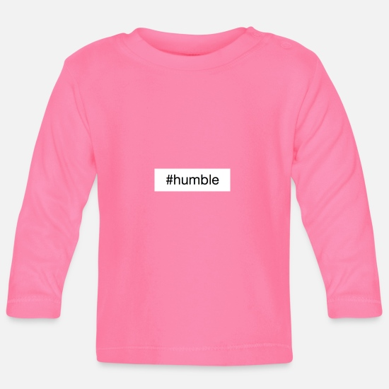 Image Baby Clothes - #humble down to earth - Baby Longsleeve Shirt azalea