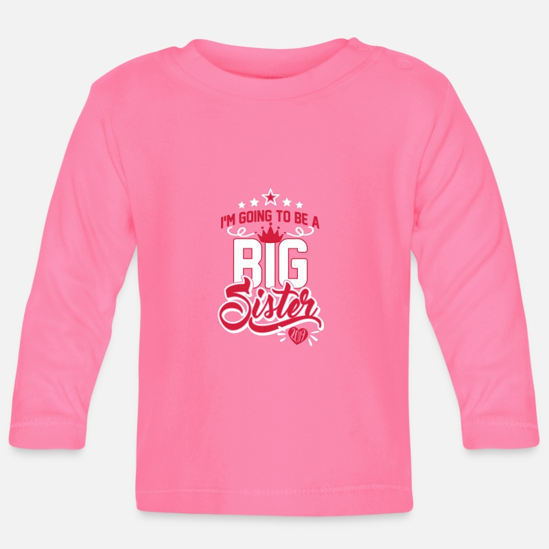 Love Baby Clothing - Going to be big Sister 2019 - Schwangerschaft-Baby - Baby Longsleeve Shirt azalea