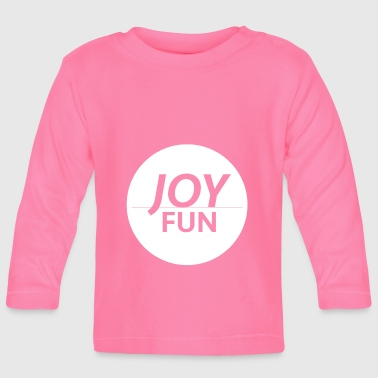 Fun Fun & fun - Baby Long Sleeve T-Shirt