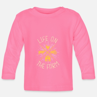 Farming live on the farm - Baby Longsleeve Shirt