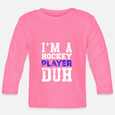 Cool Quote Hockey player quote Cool quote - Baby Longsleeve Shirt