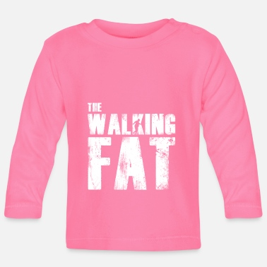 Fat Fat fat gift for fat - Baby Longsleeve Shirt