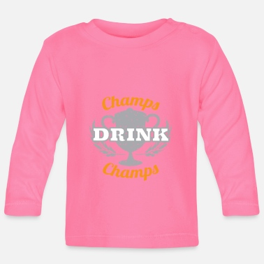 Champ Champs Drink Champs - Baby longsleeve