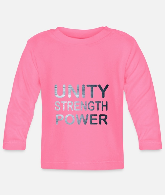 Love Baby Clothes - Cool & Awesome Unity Tshirt Design Unity Strength - Baby Longsleeve Shirt azalea