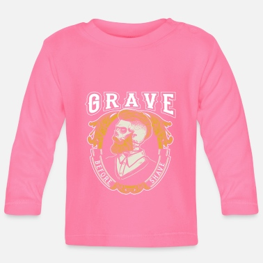 Beard Grave Before Shave Bearded - Baby Longsleeve Shirt