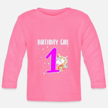 Birthday 1st birthday 1 year old girl gift - Baby Longsleeve Shirt