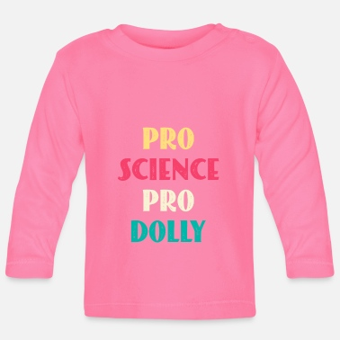 Pro Pro Science Pro Dolly - Baby Longsleeve Shirt