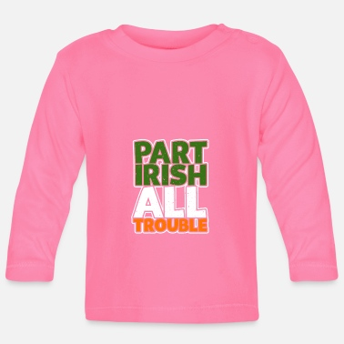 Roots Part Irish All Trouble - Baby Longsleeve Shirt
