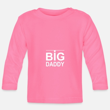 Big Daddy BIG DADDY white - Baby Long Sleeve T-Shirt