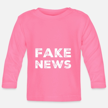 Fake FAKE NEWS - Donald Trump! - Baby Langarmshirt