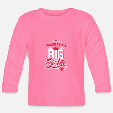 Syster Going to be big Sister 2019 - Schwangerschaft-Baby - Långärmad baby T-shirt