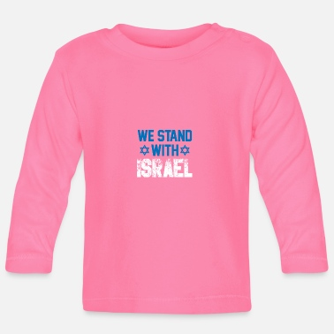 Stay With Israel I stand with Israel gift jew democracy - Baby Longsleeve Shirt