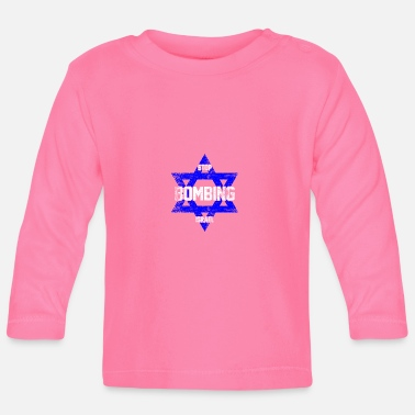 Stay With Israel Stop Israel bomb bomb Jew Star of David - Baby Longsleeve Shirt
