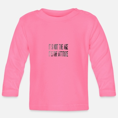 Age It is not the age - Baby Longsleeve Shirt