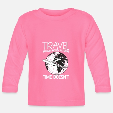 TRAVEL GIFT TOURIST ROADTRIP BACKPACKING FLIGHT - Baby Long Sleeve T-Shirt