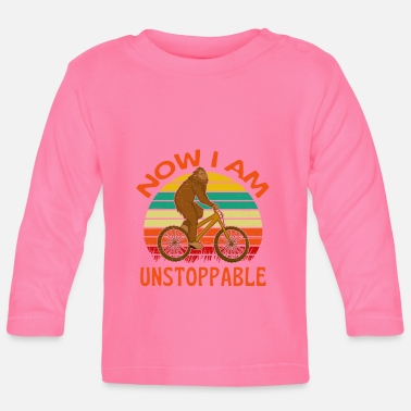 Foot Now I Am Unstoppable Bigfoot On Bicycle - Baby Longsleeve Shirt