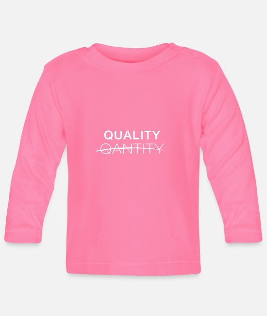 Christmas Baby Long-Sleeved Shirts - Quality vs Quanity - Baby Longsleeve Shirt azalea