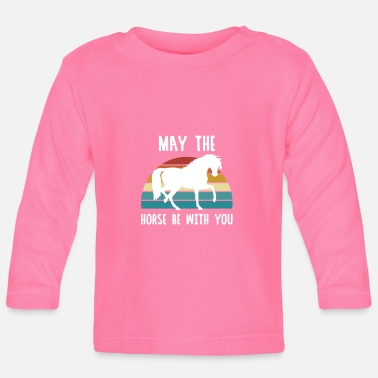 May The Horse MAY THE HORSE BE WITH YOU - Baby Langarmshirt