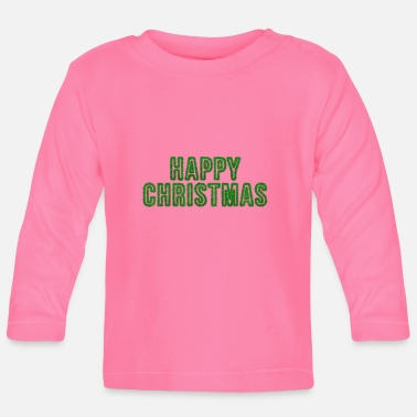 Happy Christmas Happy Christmas - Baby Langarmshirt