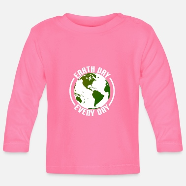 Day Earth Day every day - Baby Langarmshirt