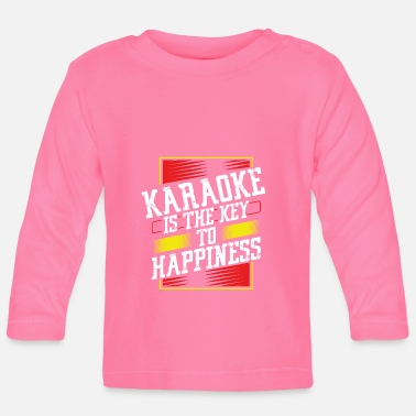 Addicted Karaoke Singer Gift Karaoke Key to Happiness - Baby Longsleeve Shirt