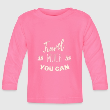 Travel as much as you can Vintage - T-shirt manches longues Bébé