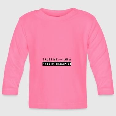 Physiotherapist - Baby Long Sleeve T-Shirt