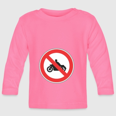 No motocycles - Baby Long Sleeve T-Shirt