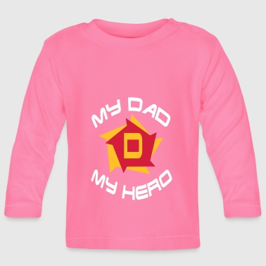 My dad my hero - Baby Long Sleeve T-Shirt