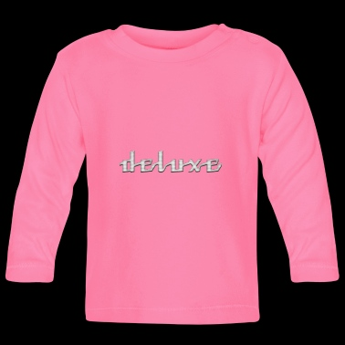 deluxe - Baby Long Sleeve T-Shirt