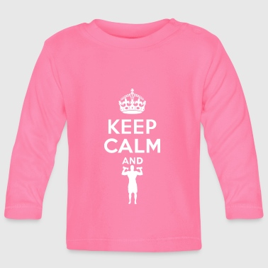 Keep Calm - workout - Fitness - T-shirt manches longues Bébé