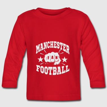 Manchester Fan - Baby Long Sleeve T-Shirt