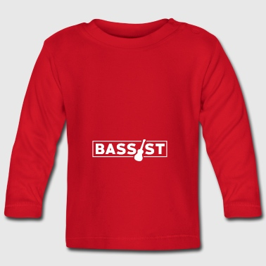 Bassist - Music Passion! - Baby Long Sleeve T-Shirt